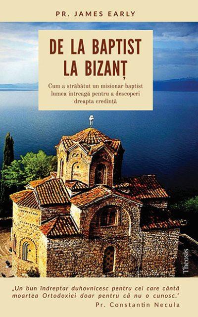 De la baptist la Bizant